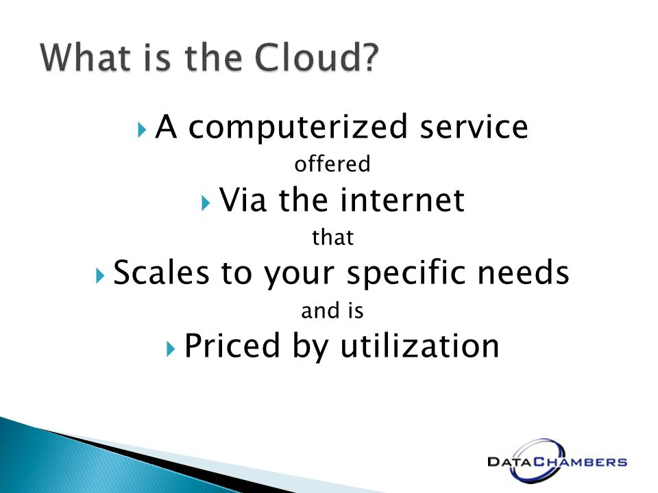 A computerized service offered Via the internet that Scales to your specific needs and is Priced by utilization