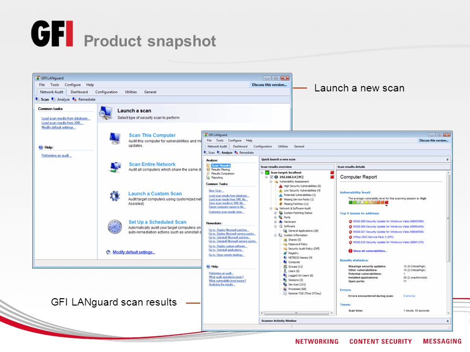 Product snapshot GFI LANguard scan results Launch a new scan