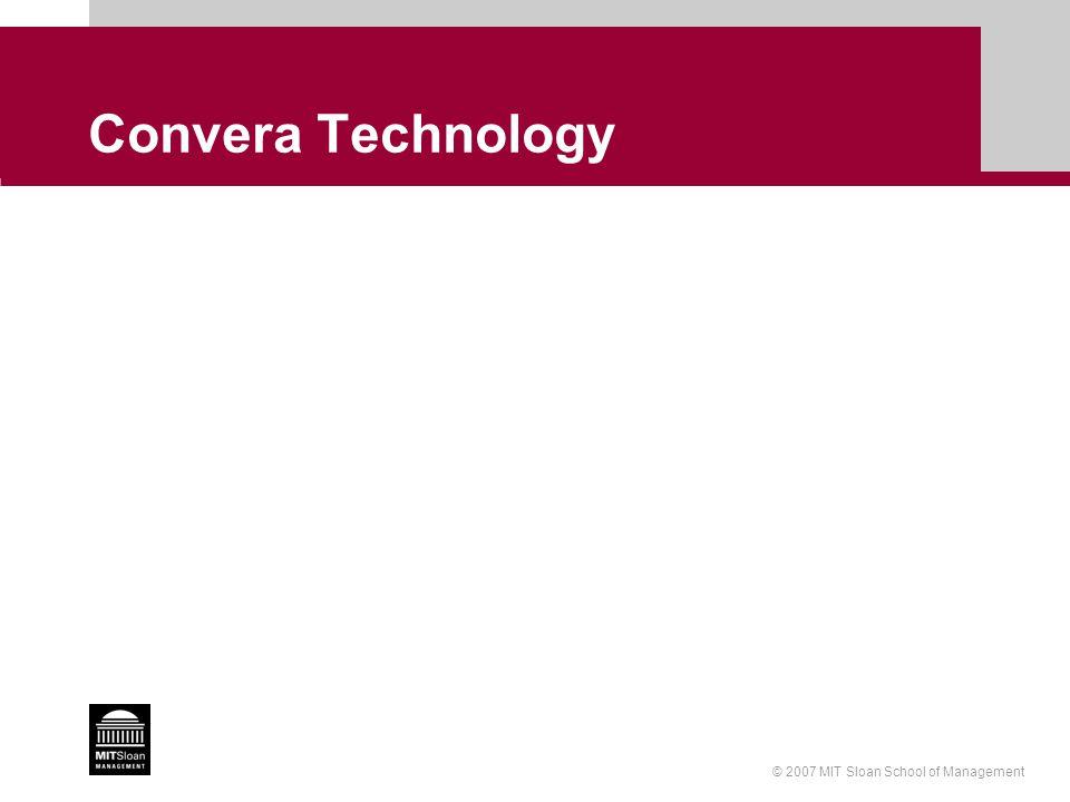 © 2007 MIT Sloan School of Management Convera Technology