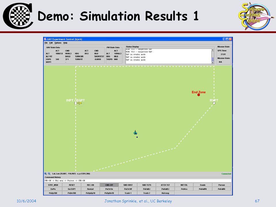 10/6/2004Jonathan Sprinkle, et al., UC Berkeley67 Demo: Simulation Results 1