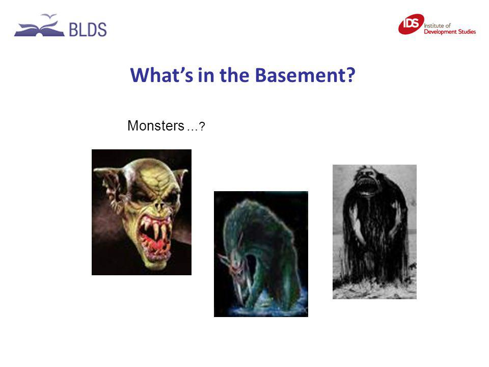 Whats in the Basement? Monsters …?
