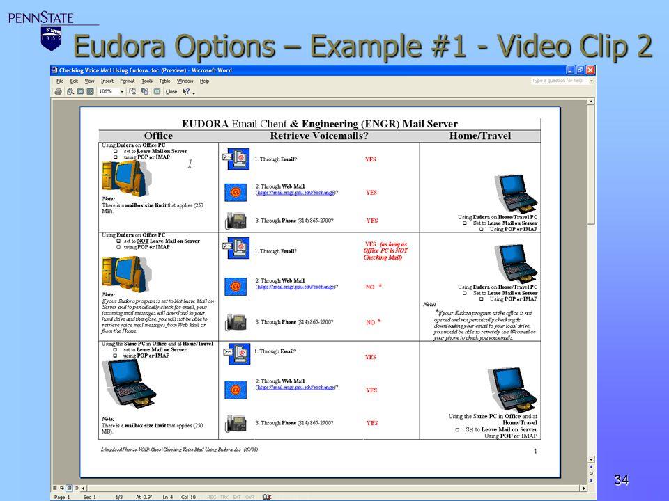 34 Eudora Options – Example #1 - Video Clip 2