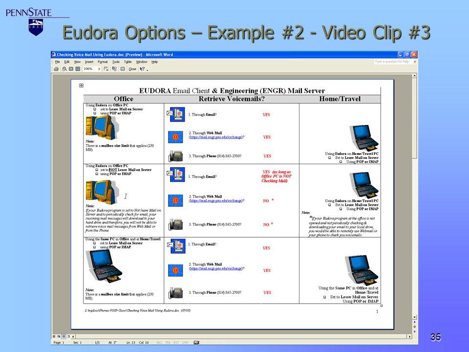 35 Eudora Options – Example #2 - Video Clip #3