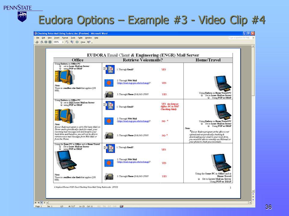 36 Eudora Options – Example #3 - Video Clip #4
