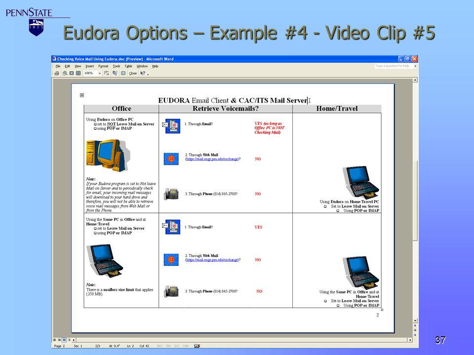 37 Eudora Options – Example #4 - Video Clip #5
