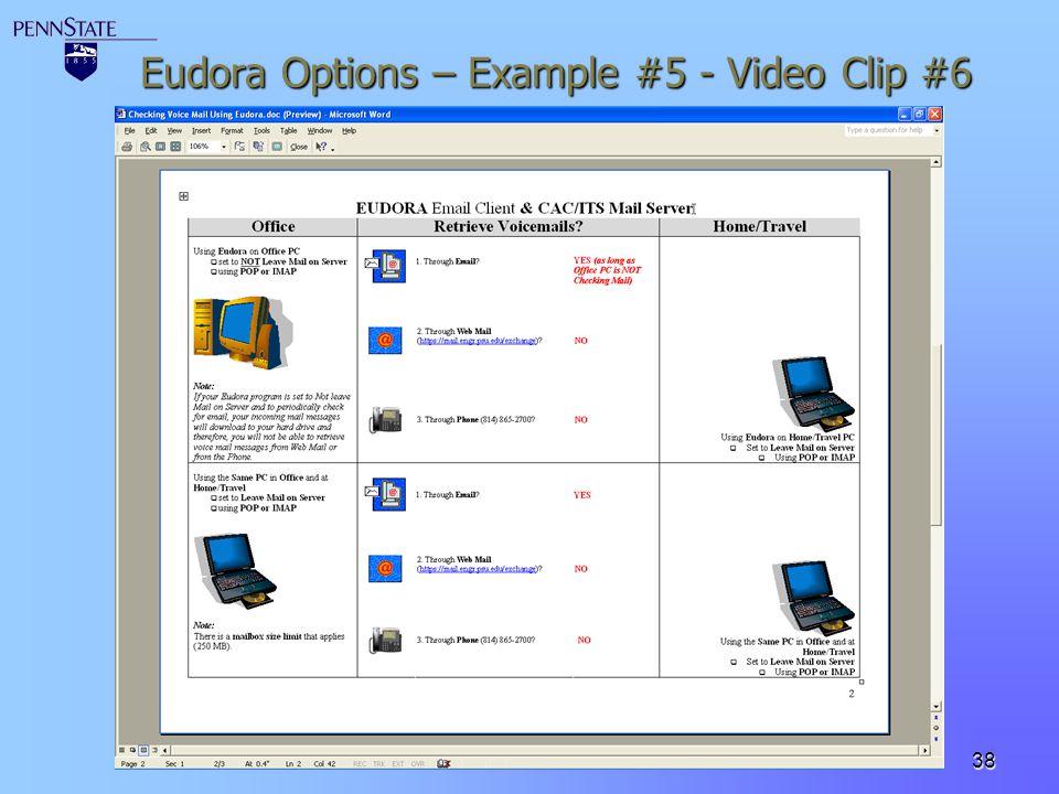 38 Eudora Options – Example #5 - Video Clip #6