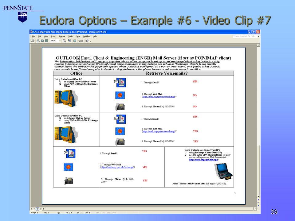 39 Eudora Options – Example #6 - Video Clip #7