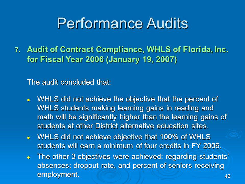 42 Performance Audits 7. Audit of Contract Compliance, WHLS of Florida, Inc.