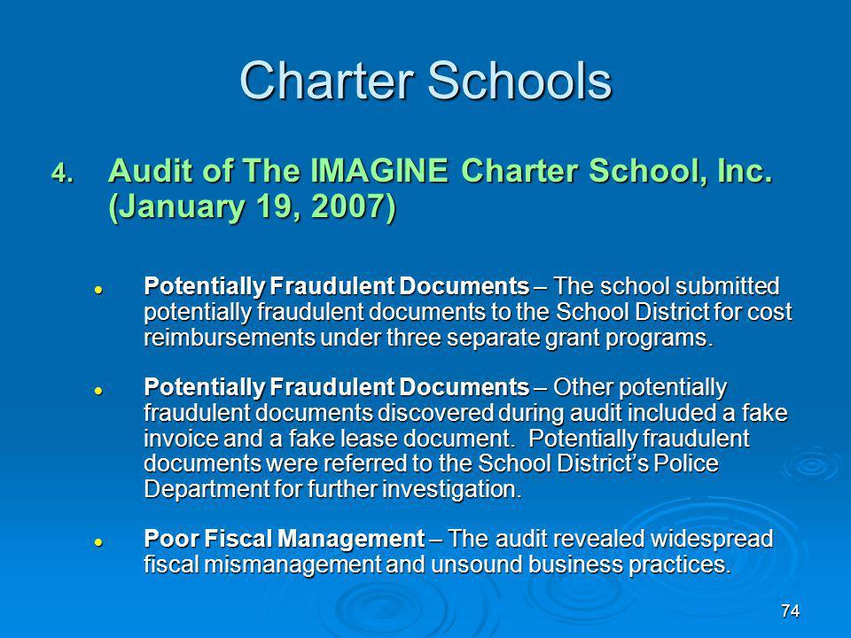 74 Charter Schools 4. Audit of The IMAGINE Charter School, Inc.