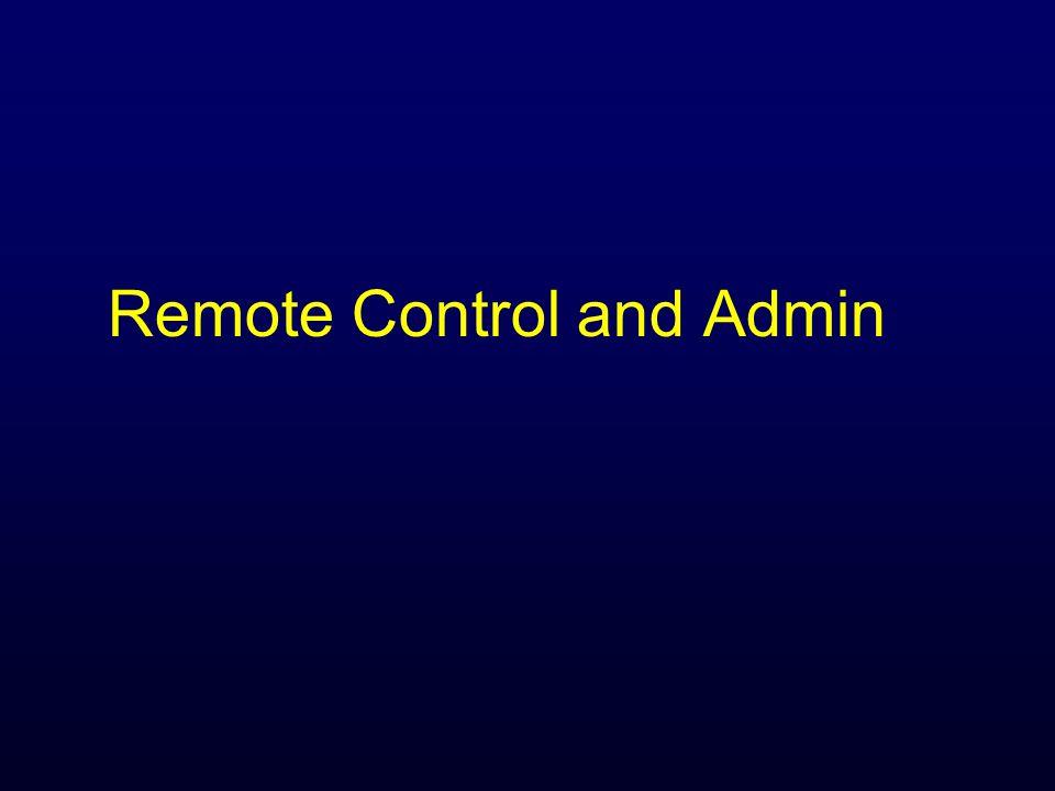 Remote Control and Admin