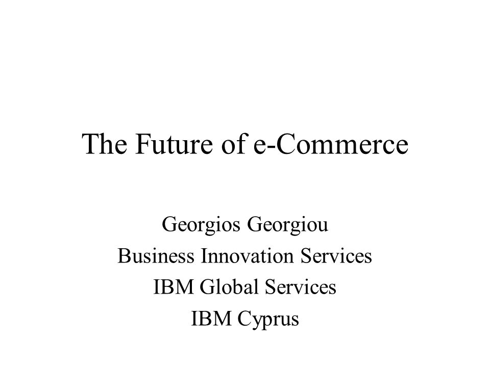 Understanding the promises of e-commerce Ready for the New Frontier How Do You Dominate Our Objectives