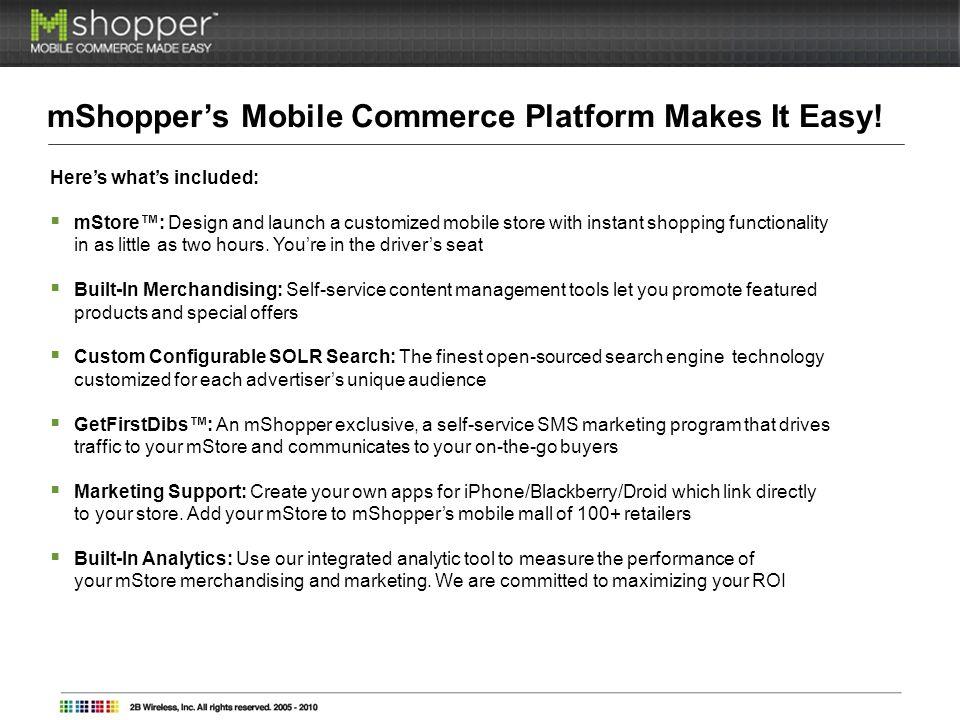 mShoppers Mobile Commerce Platform Makes It Easy.