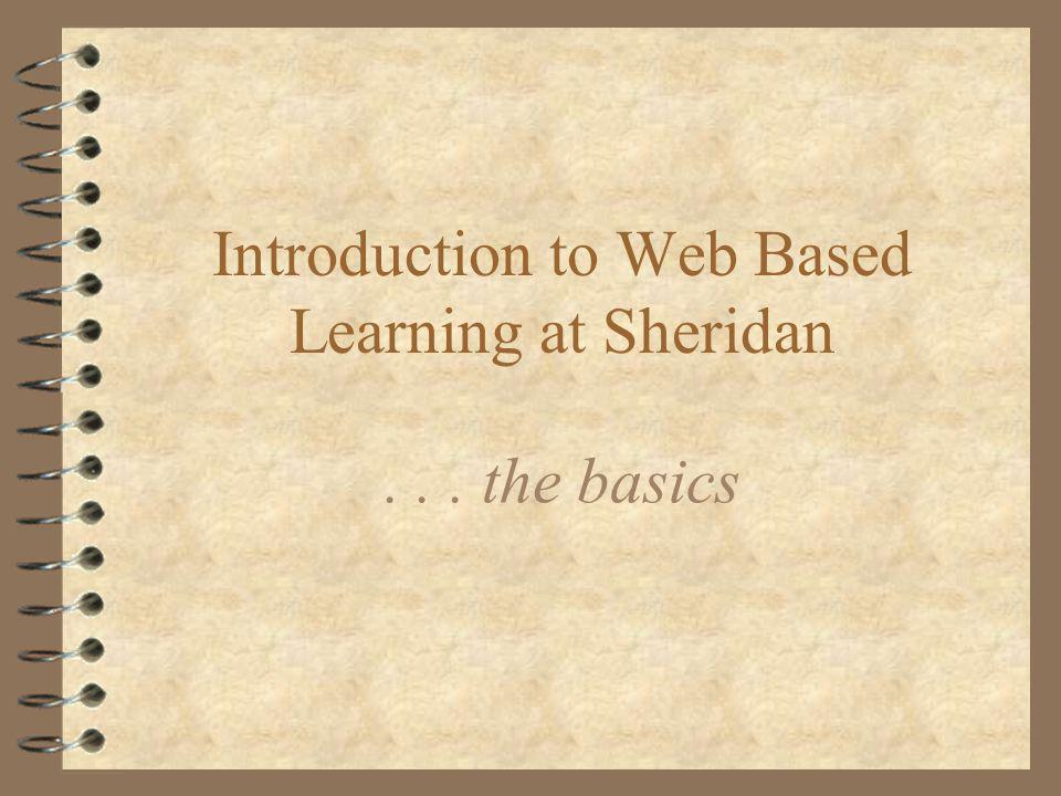 Introduction to Web Based Learning at Sheridan... the basics