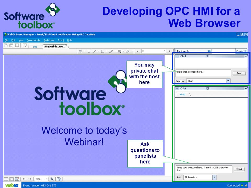 Developing OPC HMI for a Web Browser Ask questions to panelists here You may private chat with the host here