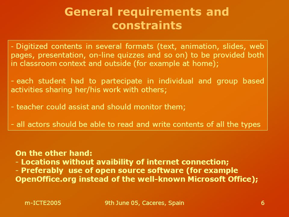 m-ICTE20059th June 05, Caceres, Spain6 - Digitized contents in several formats (text, animation, slides, web pages, presentation, on-line quizzes and
