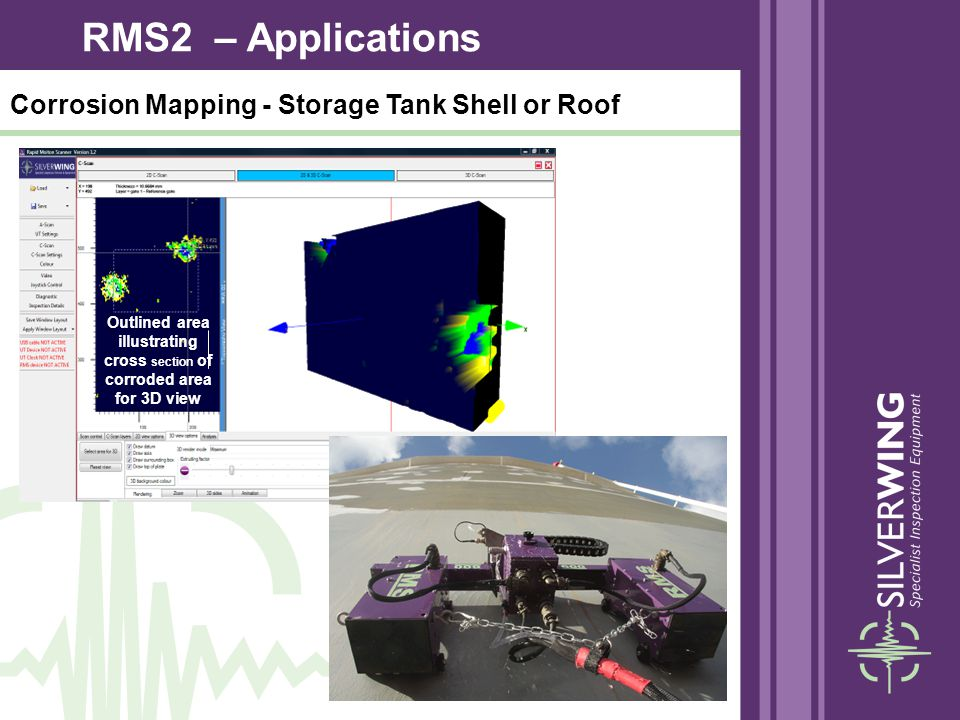 Corrosion Mapping - Storage Tank Shell or Roof Outlined area illustrating cross section of corroded area for 3D view RMS2 – Applications