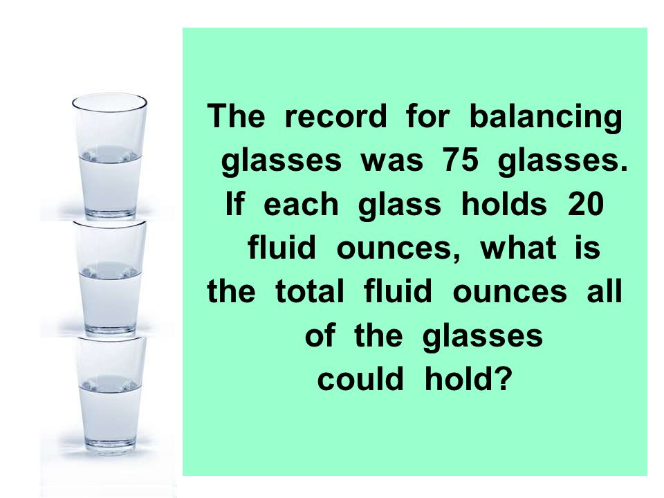 The record for balancing glasses was 75 glasses.