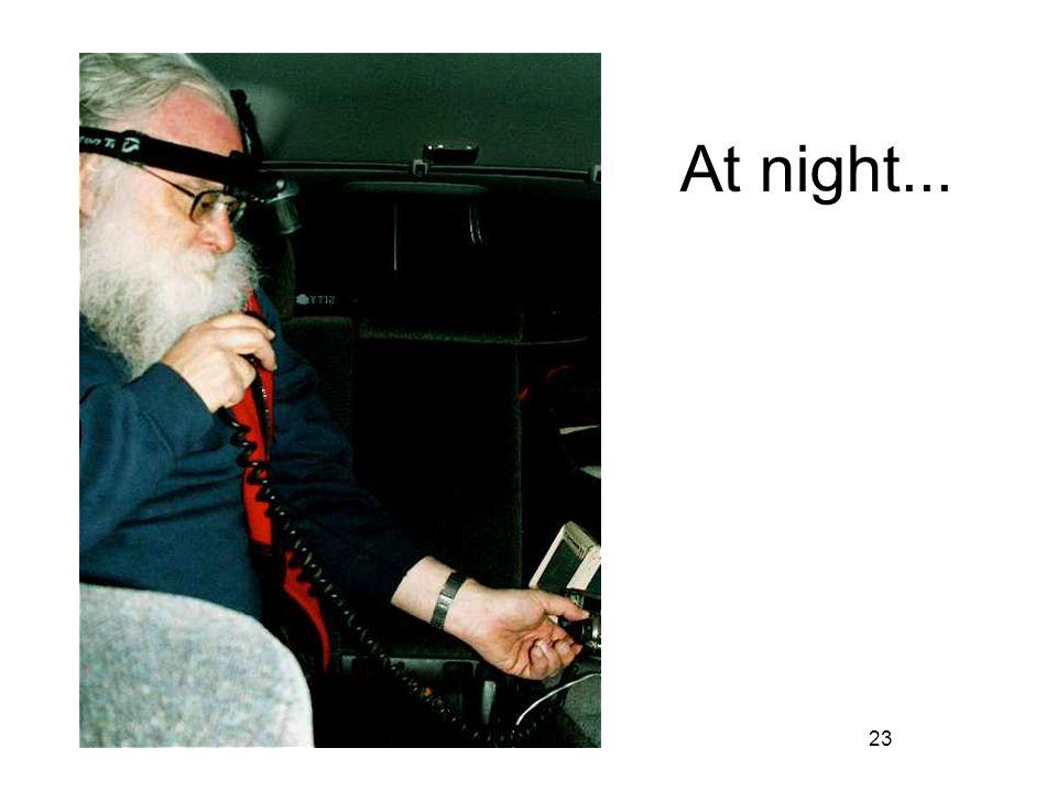 23 At night...