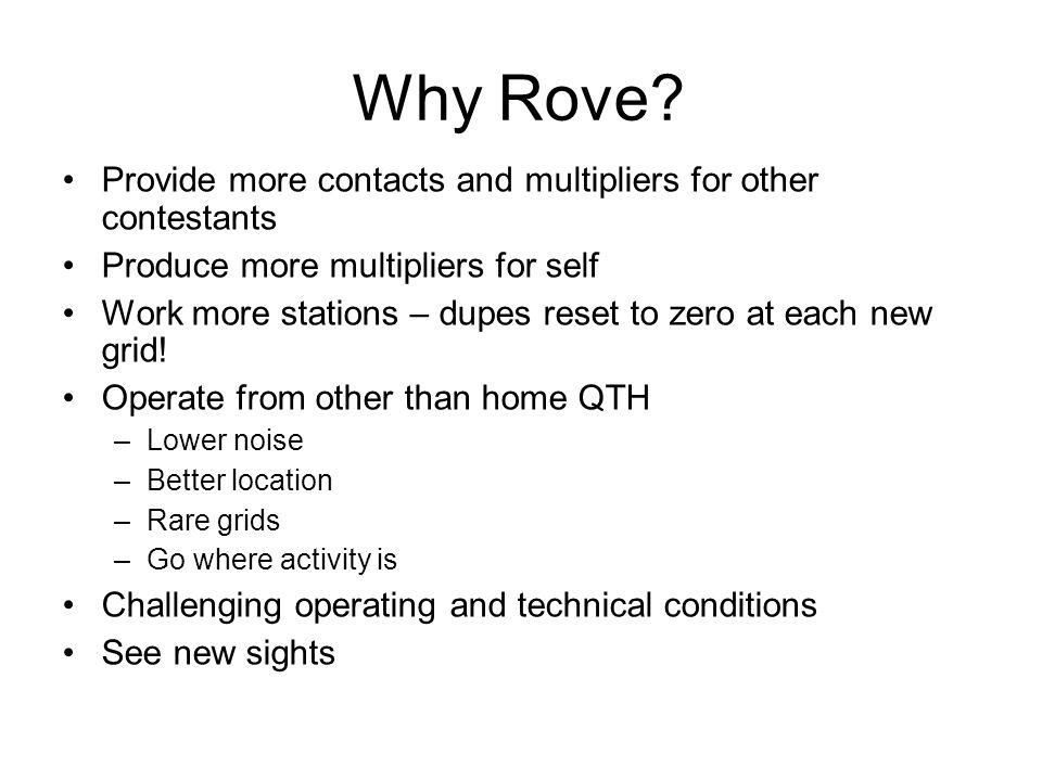 Why Rove.