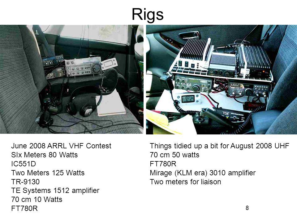 8 Rigs June 2008 ARRL VHF Contest SIx Meters 80 Watts IC551D Two Meters 125 Watts TR-9130 TE Systems 1512 amplifier 70 cm 10 Watts FT780R Things tidie
