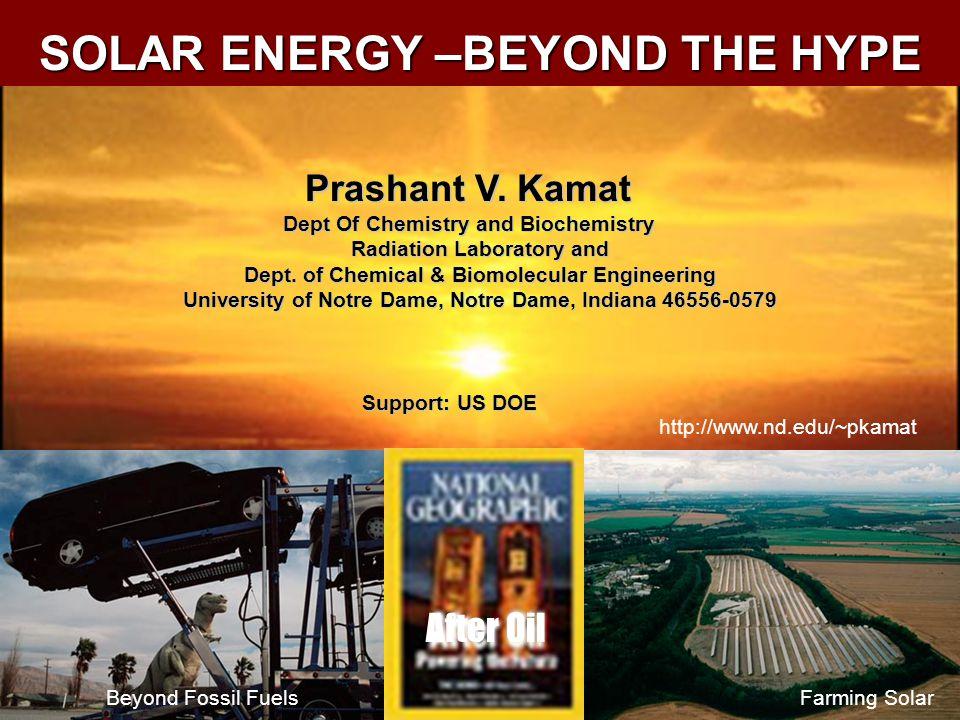 Prashant V. Kamat Dept Of Chemistry and Biochemistry Radiation Laboratory and Dept.