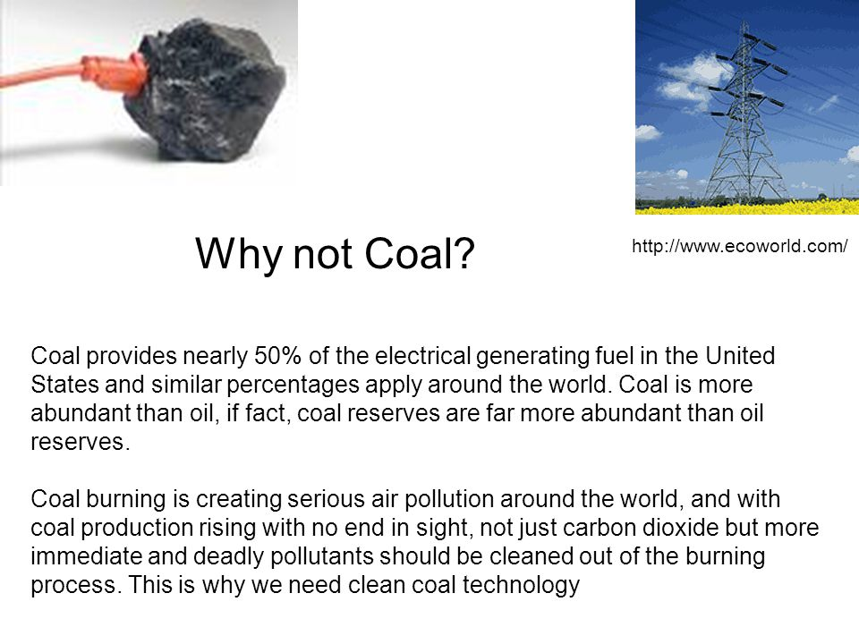 Why not Coal.