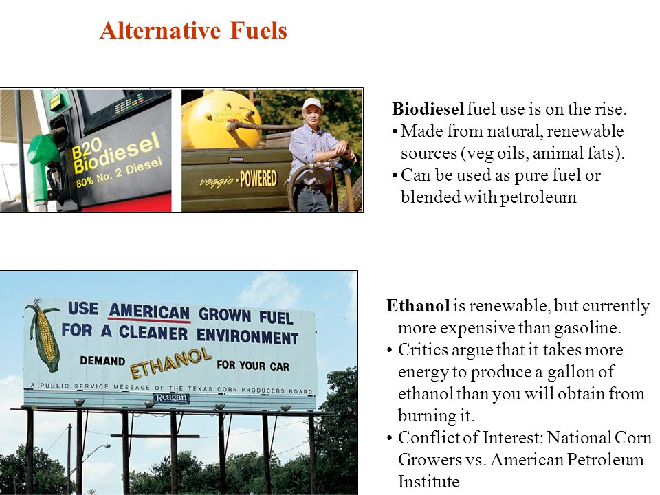 Fuel Alternatives Biodiesel fuel use is on the rise.