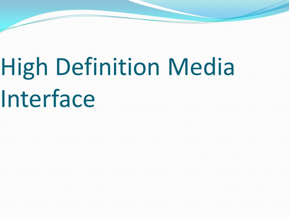 High Definition Media Interface