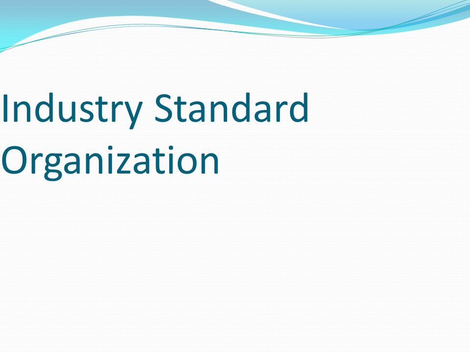 Industry Standard Organization