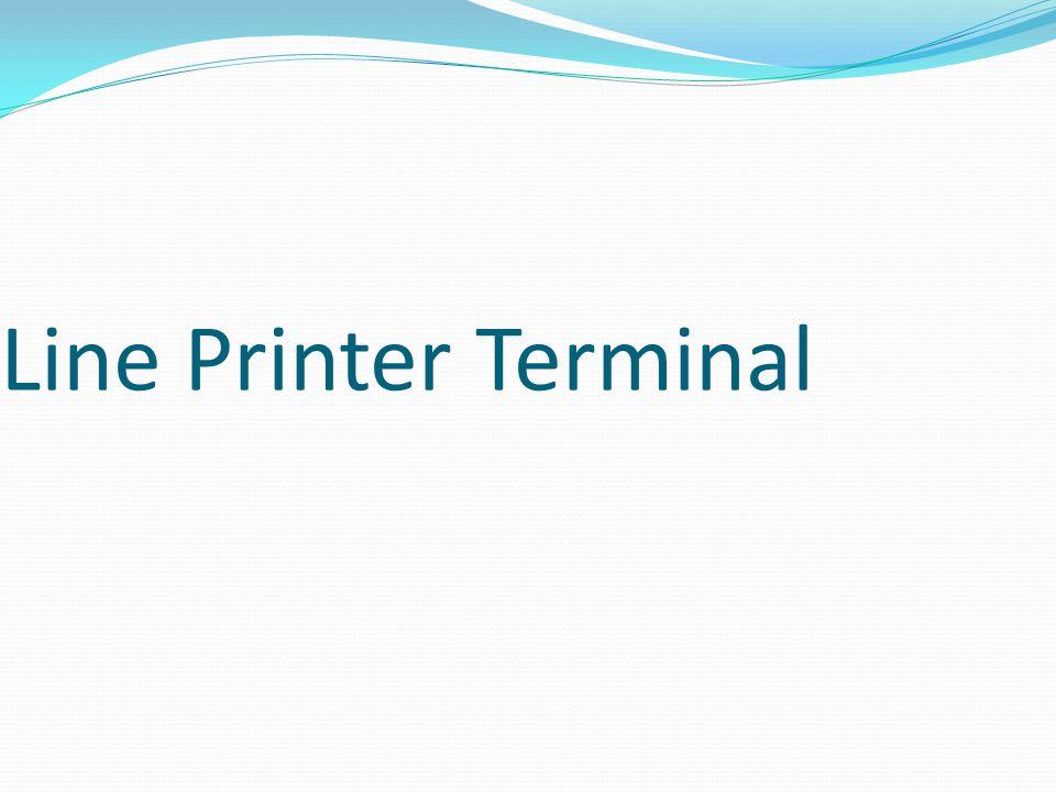 Line Printer Terminal