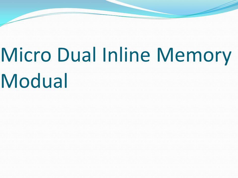 Micro Dual Inline Memory Modual