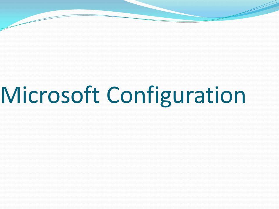 Microsoft Configuration