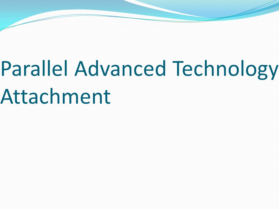 Parallel Advanced Technology Attachment
