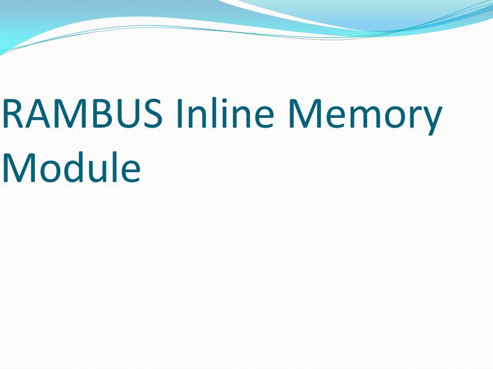 RAMBUS Inline Memory Module