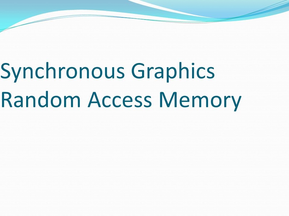 Synchronous Graphics Random Access Memory