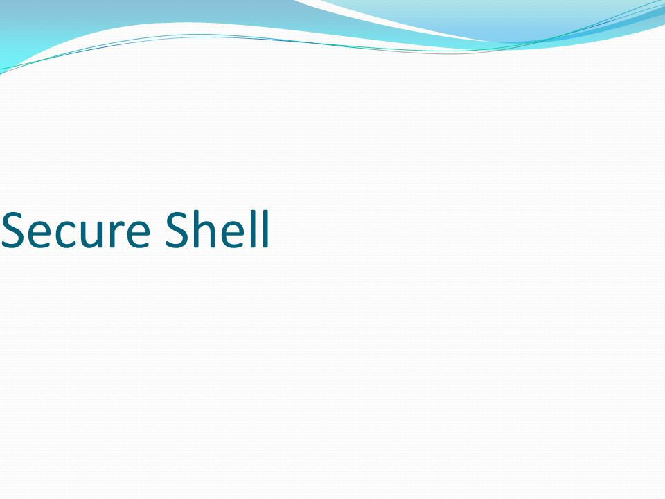 Secure Shell