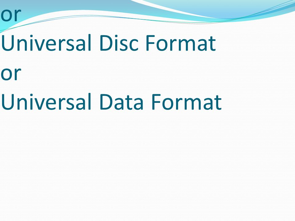 User Defined Functions or Universal Disc Format or Universal Data Format
