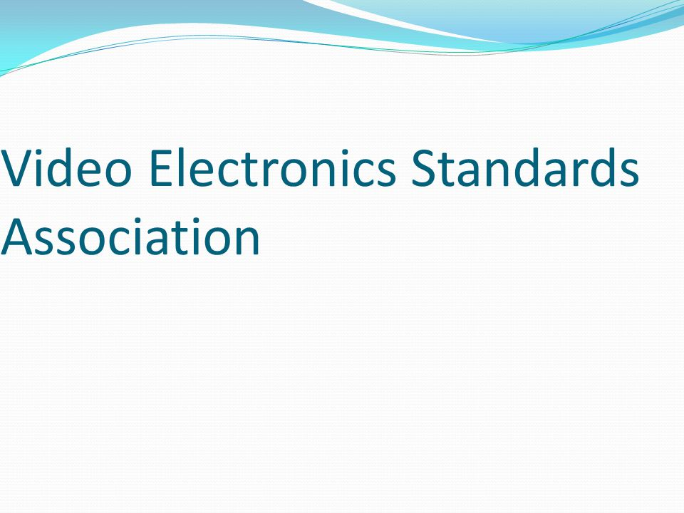Video Electronics Standards Association