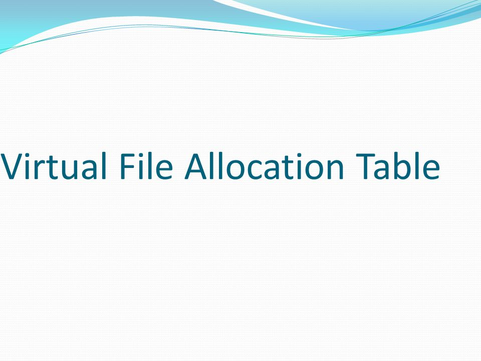 Virtual File Allocation Table