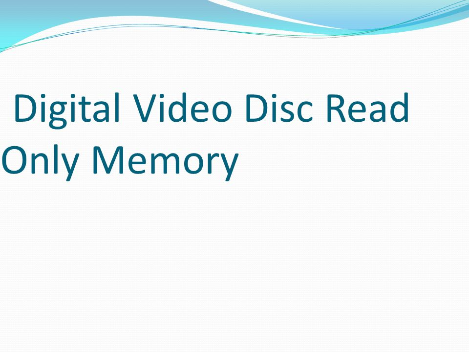 Digital Video Disc Read Only Memory
