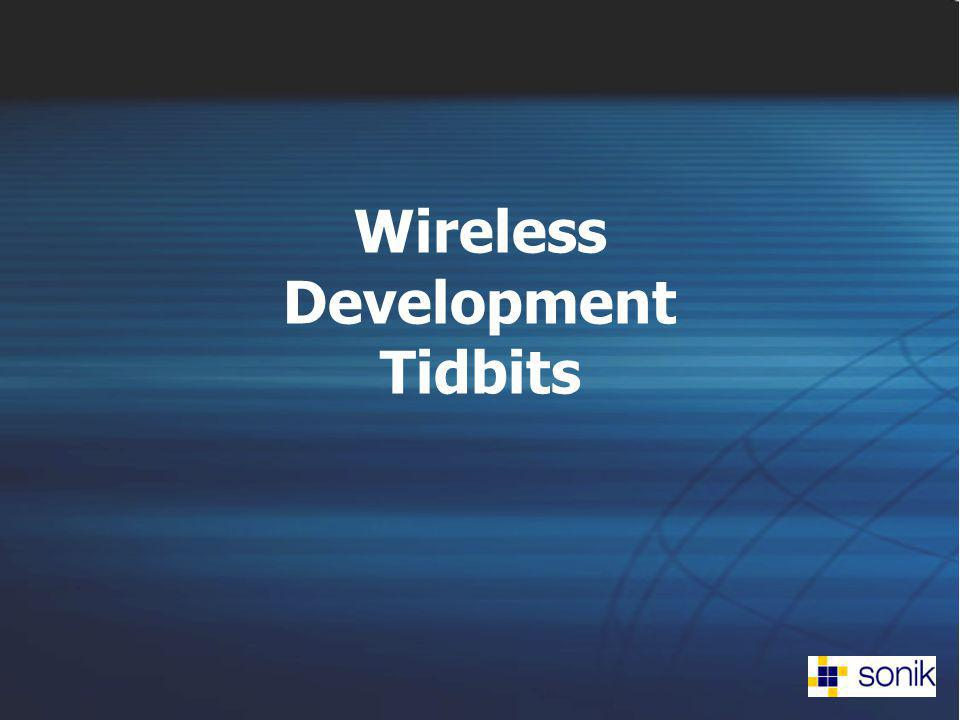 Wireless Development Tidbits