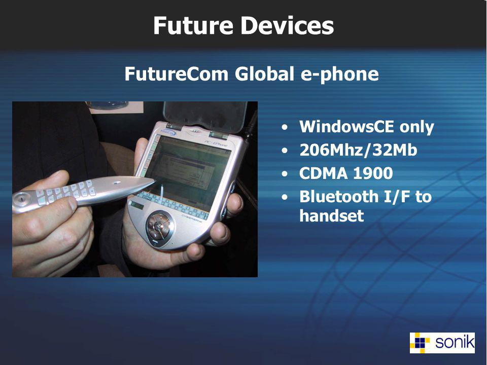 Future Devices WindowsCE only 206Mhz/32Mb CDMA 1900 Bluetooth I/F to handset FutureCom Global e-phone