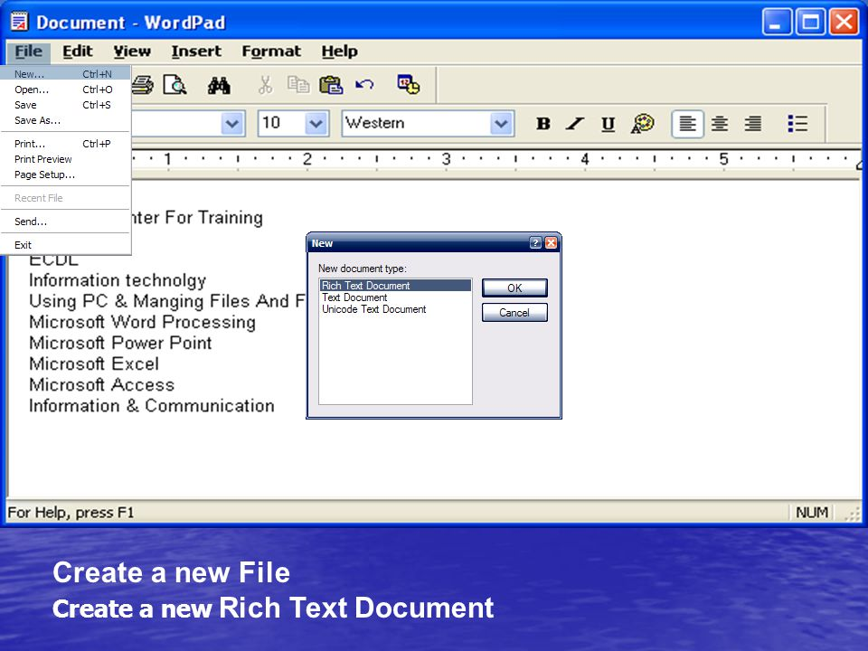 Create a new File Create a new Rich Text Document