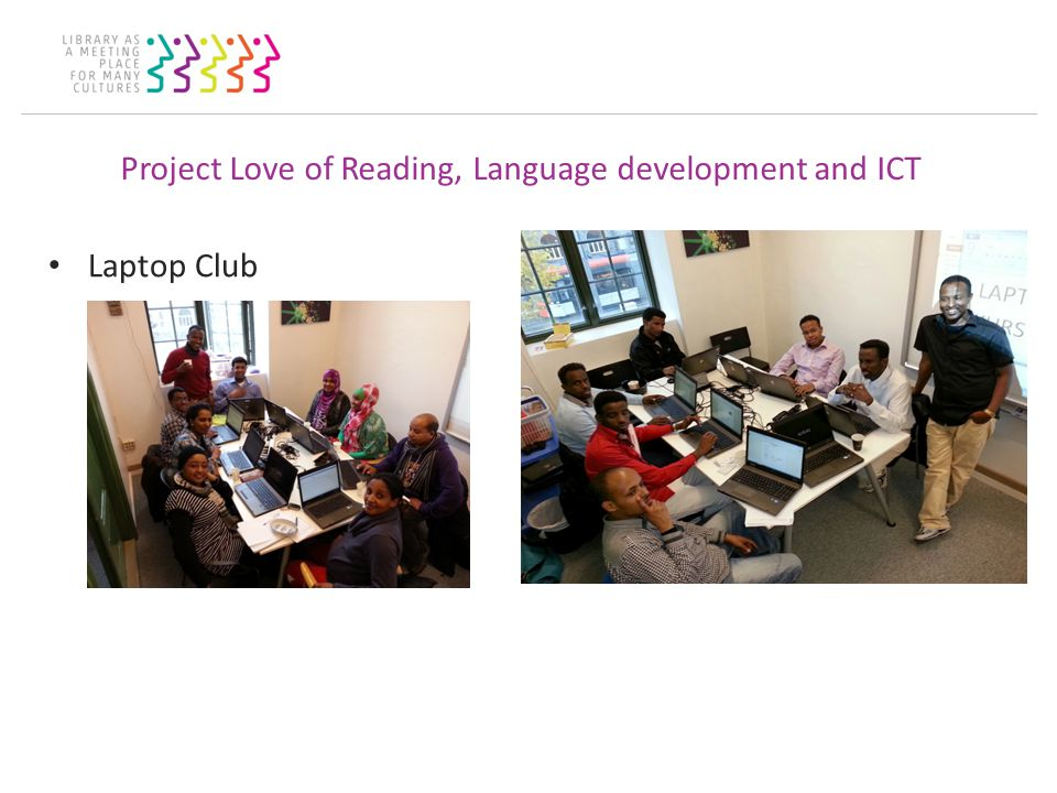 Project Love of Reading, Language development and ICT Laptop Club