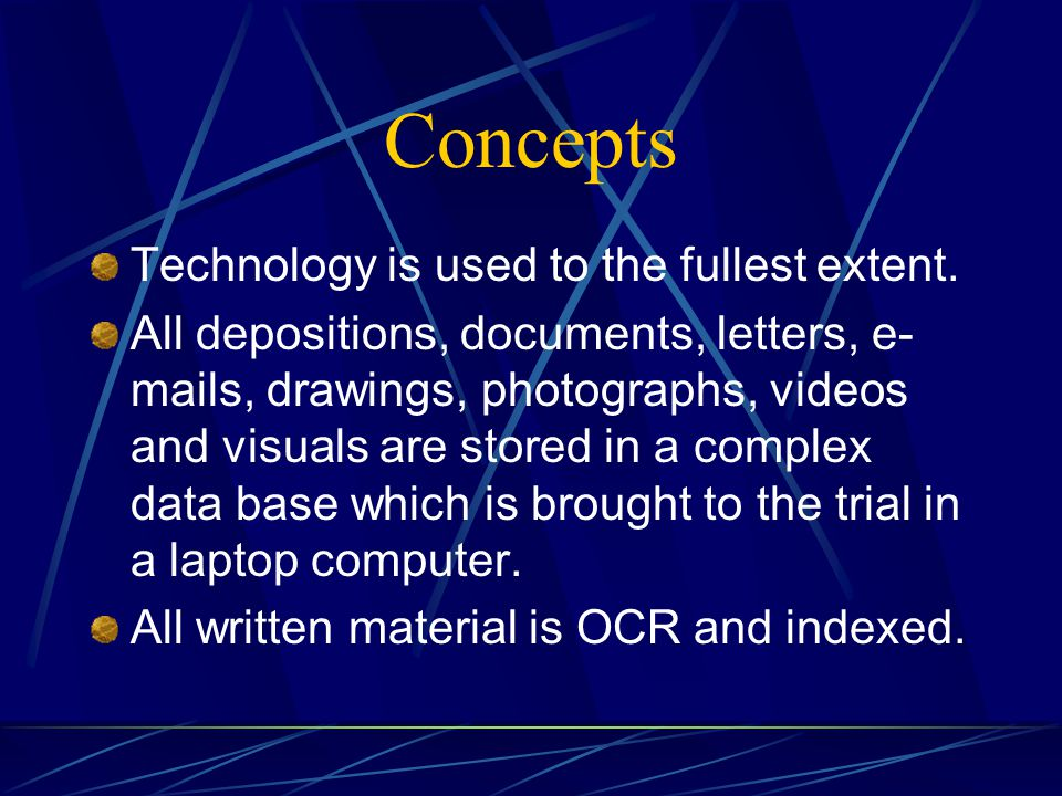 Concepts Technology is used to the fullest extent.