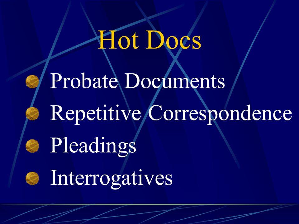 Hot Docs Probate Documents Repetitive Correspondence Pleadings Interrogatives