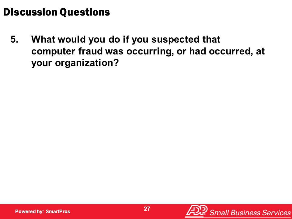 Powered by SmartPros Powered by: SmartPros Discussion Questions 5.