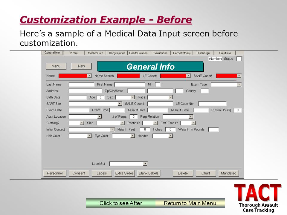 Heres a sample of a Medical Data Input screen before customization.