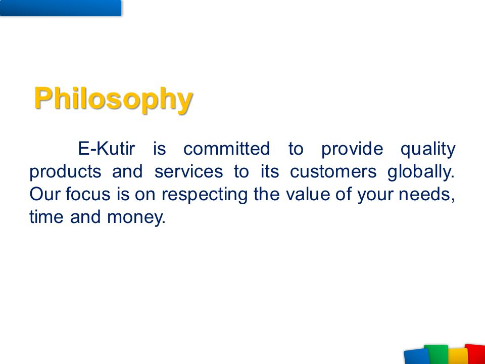 E-Kutir is committed to provide quality products and services to its customers globally. Our focus is on respecting the value of your needs, time and