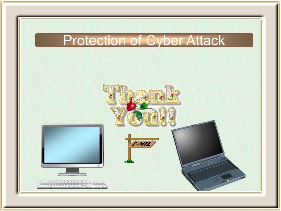 Protection of Cyber Attack